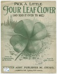 Pick A Little Four Leaf Clover And Send it Over to Me
