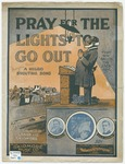 Pray For The Lights To Go Out : A Negro Shouting Song