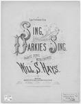 Sing, Darkies, Sing! : \b Dance Song With Chorus