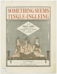 Something Seems Tingle-ingleing