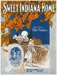 Sweet Indiana Home : Song