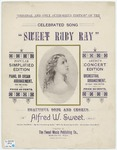 Sweet Ruby Ray : \b Song And Chorus