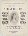 Sweet Ruby Ray : \b Song And Chorus