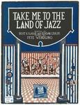Take me to the land of jazz :   fox trot