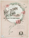 Way Down In Iowa : I'm Going To Hide Away