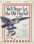We 'll never Let Our Old Flag Fall
