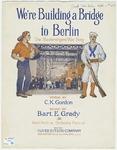 We're Building a Bridge to Berlin : The Mastersingers' War Song