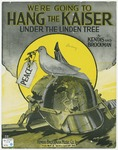 We're Going To Hang The Kaiser : Under The Linden Tree