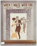 When I Waltz With You