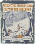 When The Snowflakes Crown The Hilltops