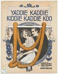 Yaddie Kaddie Kiddie Kaddie Koo