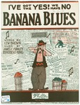 I've Got The Yes! We Have No : Banana Blues