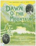 Dawn O' The Mountains