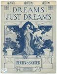 Dreams, Just Dreams
