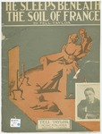 He Sleeps Beneath the Soil of France