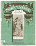 Hiawatha : His Song to Minnehaha