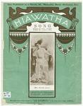 Hiawatha : His Song to Minnehaha