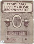 Years Ago I Left My Rosie Broken-Hearted