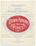 Down Among The Pines : Song and Chorus