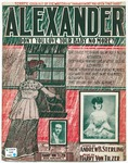 Alexander : Don't You Love Your Baby No More?