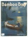 Bamboo Bay : Song