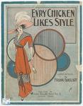 Ev'ry Chicken Likes Style!