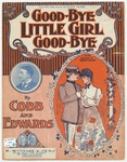 Good-Bye Little Girl, Good-Bye