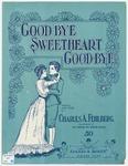 Goodbye Sweetheart Goodbye