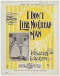 I Don't Like No Cheap Man!