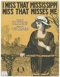 I Miss That Mississippi Miss That Misses Me