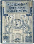 "I'm Looking For A Sweetheart : ""A Girl Like You"""