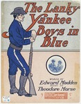 The Lanky Yankee Boys in Blue