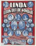 Linda, Look Out De' Windah