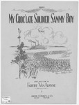 My choc'late soldier Sammy boy :   song