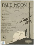 Pale Moon : An Indian Love Song