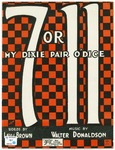 Seven or Eleven : My Dixie Pair O' Dice
