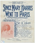 Since Mary Harris Went To Paris : \b Song And Chorus