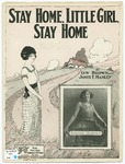 Stay, Home, Little Girl, Stay Home