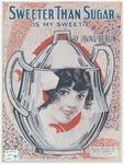 Sweeter Than Sugar : Is My Sweetie