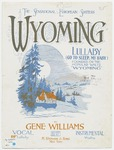 Wyoming : Go To Sleep, My Baby