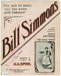 I've Got to Dance Till the Band Gits Through : Bill Simmons