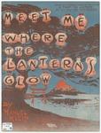 Meet me where the lanterns glow /