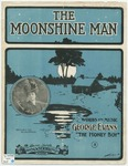 The Moonshine Man