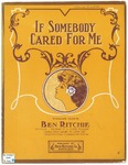 If Somebody Cared For Me
