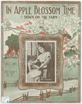 In Apple Blossom Time : Down On The Farm