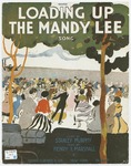 Loading Up The Mandy Lee : Song