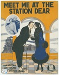 Meet me at the station dear /