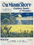 On Miami Shore : Golden Sands Of Miami