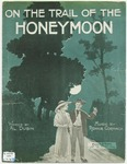 On The Trail Of The Honeymoon