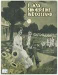It Was Summer - time In Dixieland